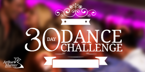 Arthur Murray 30 Day Dance Challenge